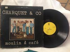 "CHARQUET & CO MOULIN A CAFE VINYL LP RECORD 12"""