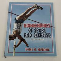 Biomechanics of Sport and Exercise Peter M. McGinnis (2004, Hardcover)