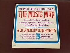 "The Paul Smith Quartet Plays  ""The Music Man"" 33RPM LP E4065 MGM"