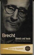 Brecht damals und heute