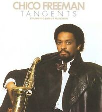 Tangents by Chico Freeman (CD, Oct-2008, Wounded Bird)