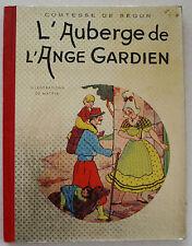 L'Auberge de l'Ange Gardien Comtesse de SEGUR & MATEJA éd D.I.L. 1958