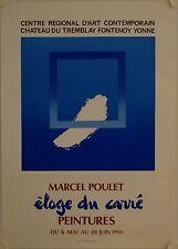 Affiche MARCEL POULET 1990 Exposition Château du Tremblay Fontenoy