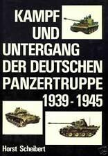 Kampf und Untergang der deutschen Panzertruppe 1939-1945 Feldzüge Ostfront USA
