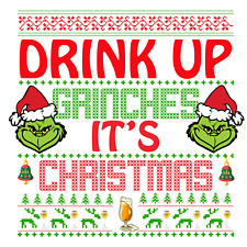Sublimation Heat Transfer Tshirt Design Drink Up Grinches It's Christmas