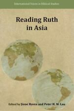 Reading Ruth in Asia: By Havea, Jione Lau, Peter H. W.