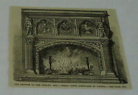 1882 magazine engraving ~ THE GROWTH OF THE CERAMIC ART ~ terra cotta fireplace