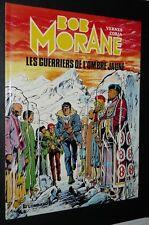 BOB MORANE LES GUERRIERS DE L'OMBRE JAUNE EO 1982 VERNES CORIA LOMBARD
