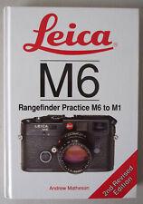 Leica M6 Rangefinder Practice M6 to M1 Andrew Matheson.