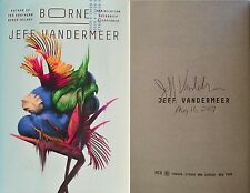Jeff VanderMeer~SIGNED & DATED~Borne~1st/1st HC+ Photos!