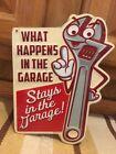What Happens In Garage Stays Man Cave Work Shop Craftsman Mac Snap On Tools