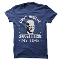 "Joe Biden T-Shirt President Election 2020 America Candidate ""Biden My Time"" Tee"