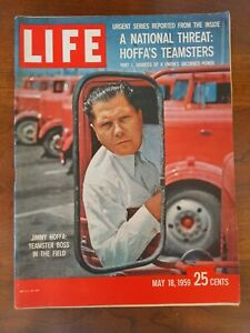 LIFE MAGAZINE MAY 18 1959 JIMMY HOFFA TEAMSTER BOSS - No Label