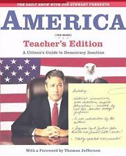 The Daily Show with Jon Stewart Presents America (The Book) Teacher's Edition: A