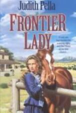 Lone Star Legacy: Frontier Lady Bk. 1 by Judith Pella (Hardback)