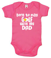 "Funny Baby Bodysuit ""Born to Play Golf with my Dad"" Baby grow Vest Gift Clothes"