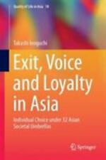 Quality of Life in Asia: Exit, Voice and Loyalty in Asia : Individual Choice...