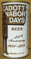 CADOTT NABOR DAYS BEER, ss Pull Tab CAN, Leinenkugel Brewing, WISCONSIN 1979, 1+