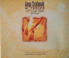 ANNA SZAŁAPAK - W TRÓJCE CZYLI Z CZEGO SKŁADA SIĘ ŚWIAT - EP CD, 1999 - PROMO