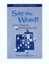 Say the Word: A Guide to Improving Word Recognition Skills-ExLibrary