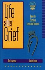 Life After Grief: How to Survive Loss and Trauma (Strategic Christian Living)