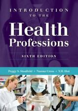 Introduction to the Health Professions by Stanfield (6th edition, Paperback)