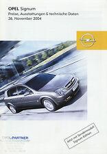 Opel Signum Preisliste 26.11.04 price list 2004 Auto PKWs Autopreisliste Preise