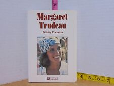 Margaret Trudeau by Felicity Cochrane (1978, Paperback) French Language Edition