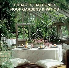 Terraces, Balconies, Roof Gardens and Patios by Loft Publications (2016,...