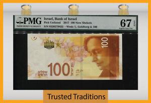 TT PK 67 2017 ISRAEL BANK OF ISRAEL 100 NEW SHEKELS PMG 67 EPQ SUPERB GEM UNC!