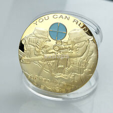 Creative You Can Run But You Will Only Die Tired Soldier Gold Plated Coin US
