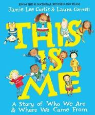This Is Me: A Story of Who We Are and Where We Came From by Curtis, Jamie Lee