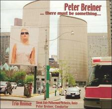 THERE MUST BE SOMETHING: COMPLETE WORKS FOR PIANO TRIO BY PETER BREINER NEW CD