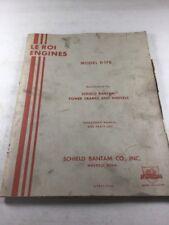 LeRoi Engines Model D176 Operators Manual & Parts List (April 1953 Version)