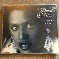 PHYLLIS NELSON Move Closer CD Single 1993 Remixes