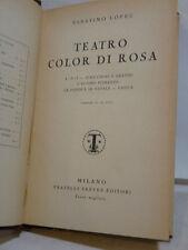 LOPEZ : TEATRO COLOR DI ROSA - COMMEDIE IN UN ATTO - 1930 TREVES