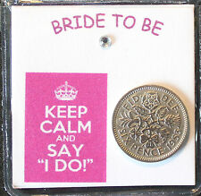 LUCKY SIXPENCE COIN KEEPSAKE GIFT BRIDE TO BE KEEP CALM SAY I DO GOOD LUCK