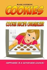 Blank Cookbook Cookies : Blank Recipe Book, Recipe Keeper for Your Cookie...