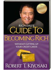 Rich Dad Poor Dad Becoming Rich Without Cutting Up Your Credit Cards (pb) NEW