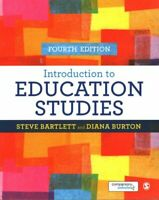 Introduction to Education Studies by Steve Bartlett 9781473919006 | Brand New