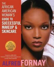 The African American Woman's Guide to Successful Makeup and Skincare, Revised E