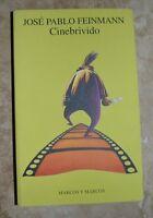 JOSE PABLO FEINMANN - CINEBRIVIDO - ED:MARCOS - ANNO:1998  (FB)