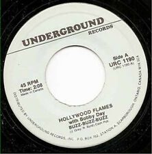 HOLLYWOOD FLAMES - Buzz Buzz Buzz   7""