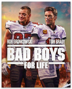Tom Brady / Rob Gronkowski Bad Boys For Life Tampa Bay Buccaneers Meme MAGNET