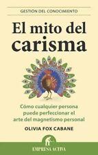 El Mito Del Carisma - Gestion Del Conocimiento Y Magnetismo Artículos Digitales
