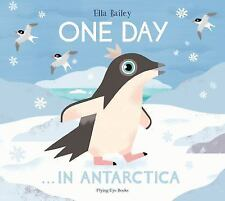 One Day on Our Blue Planet . . . in the Antarctic (Hardback or Cased Book)