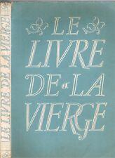Le LIVRE de la VIERGE par Bertrand GUÉGAN Tableaux de Maîtres & Textes de Poètes