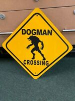 DOGMAN Crossing Yellow Metal Sign
