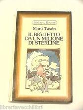 IL BIGLIETTO DA UN MILIONE DI STERLINE Mark Twain Rusconi Biblioteca 28 1976 di