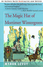 NEW The Magic Hat of Mortimer Wintergreen by Myron Levoy